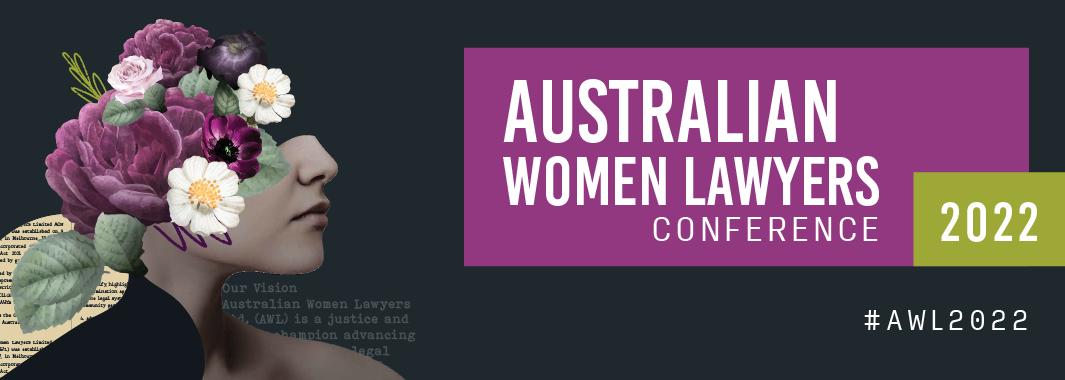 AUSTRALIAN WOMEN LAWYERS CONFERENCE 2022 Header Image